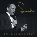 Standing Room Only/Frank Sinatra