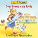 Conni kommt in die Schule (neu) / Conni backt Pfannkuchen/Conni