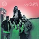Ana Arabi/Layali Project