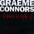 This Is Life/Graeme Connors