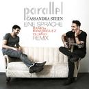 Eine Sprache (Banks & Rawdriguez vs. TRÆD!C Remix) (feat. Cassandra Steen)/Parallel