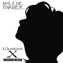 L'instant X (Dance Remixes)/Mylène Farmer