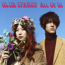 All Of Us/GLIM SPANKY
