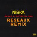 Réseaux (feat. Quavo, Stefflon Don)/Niska