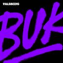BUK/ValsBezig