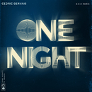 One Night (D.O.D Remix) (feat. Wealth)/Cedric Gervais