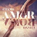 Amor Y Roma/Chano!