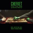 Gel Keyfim Gel (Green Istanbul Remix) (feat. XIR, Şam, Marsimoto)/Chefket