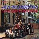 Livin' Above Your Head/Jay & The Americans