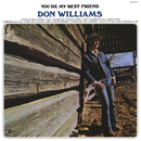You're My Best Friend/Don Williams