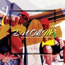 Don't Call Me (feat. Dr Moruti, Leon Lee)/Trademark