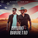 Blessed (Tour USA)/Bruno & Barretto