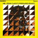 Mr John Cage's Prepared Piano - Sonatas & Interludes/John Tilbury