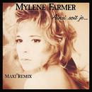 Ainsi soit je.../Mylène Farmer