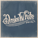 Pieces/Drake White