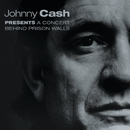 A Concert Behind Prison Walls (Live)/Johnny Cash