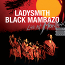Live At Montreux 1987, 1989, 2000/Ladysmith Black Mambazo