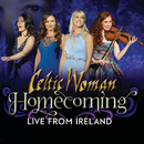 Homecoming – Live From Ireland/Celtic Woman