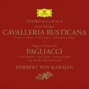 Mascagni: Cavalleria rusticana / Leoncavallo: Pagliacci/Orchestra del Teatro alla Scala di Milano, Herbert von Karajan