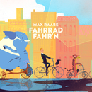Fahrrad fahr´n (Marimba Remix)/Max Raabe