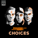 Choices/Chasing Abbey