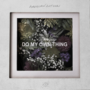 Do My Own Thing/American Authors