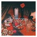 Champagne/Lia Marie Johnson