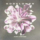 GODFLOWER/Jazz Cartier