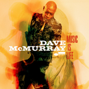 Music Is Life/Dave McMurray