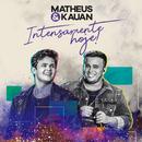 Intensamente Hoje!/Matheus & Kauan