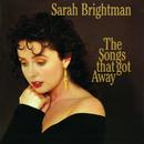 The Songs That Got Away/サラ・ブライトマン