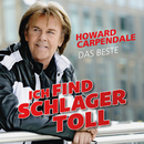 Ich find Schlager toll - Das Beste/Howard Carpendale