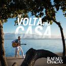 De Volta Pra Casa/Rafael Chagas