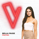Praying (The Voice Australia 2018 Performance / Live)/Bella Paige