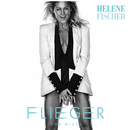 Flieger (The Mixes)/Helene Fischer