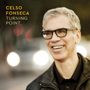 Turning Point/Celso Fonseca