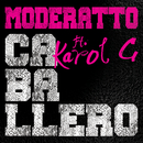 Caballero (feat. Karol G)/Moderatto