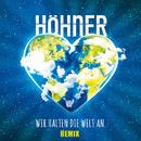 Wir halten die Welt an (Remix)/Höhner