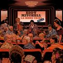 La même tribu (Vol. 2)/Eddy Mitchell