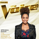 The Complete Season 14 Collection (The Voice Performance)/Spensha Baker