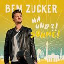 Der Sonne entgegen/Ben Zucker