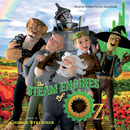 The Steam Engines Of Oz (Original Motion Picture Soundtrack)/George Streicher