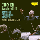 Bruckner: Symphony No.8 In C Minor, WAB 108 - Version Robert Haas 1939/Rotterdam Philharmonic Orchestra, Yannick Nézet-Séguin