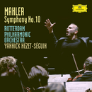 Mahler: Symphony No.10 In F Sharp (Unfinished) - Ed. Deryck Cooke/Rotterdam Philharmonic Orchestra, Yannick Nézet-Séguin