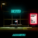 I Wanna Know (Acoustic)/NOTD, Bea Miller