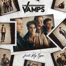 Just My Type/The Vamps