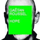 Hope/Gaëtan Roussel