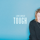 Tough/Lewis Capaldi