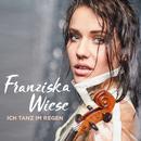 Ich tanz im Regen/Franziska Wiese