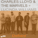Defiant/Charles Lloyd & The Marvels